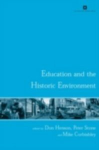 Ebook in inglese Education and the Historic Environment -, -