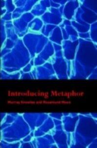 Foto Cover di Introducing Metaphor, Ebook inglese di Murray Knowles,Rosamund Moon, edito da Taylor and Francis