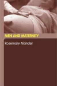 Ebook in inglese Men and Maternity Mander, Rosemary