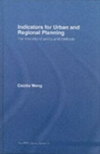 Ebook in inglese Indicators for Urban and Regional Planning Wong, Cecilia