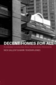 Ebook in inglese Decent Homes for All Gallent, Nick , Tewdwr-Jones, Mark
