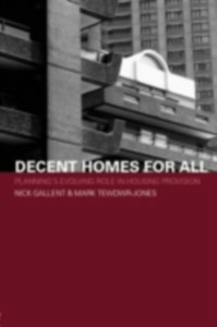 Ebook in inglese Decent Homes for All Gallent, Nick , Tewdwr-Jones, Mark