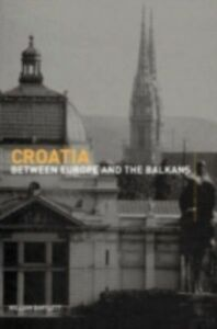 Foto Cover di Croatia, Ebook inglese di William Bartlett, edito da Taylor and Francis