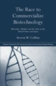 Foto Cover di Race to Commercialize Biotechnology, Ebook inglese di Steven Collins, edito da Taylor and Francis