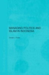 Ebook in inglese Managing Politics and Islam in Indonesia Porter, Donald
