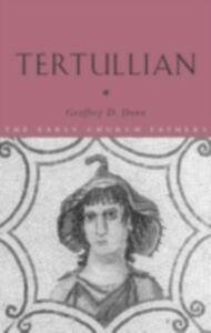 Foto Cover di Tertullian, Ebook inglese di Geoffrey D. Dunn, edito da Taylor and Francis