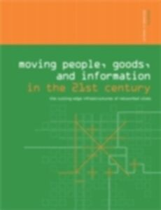Ebook in inglese Moving People, Goods and Information in the 21st Century -, -