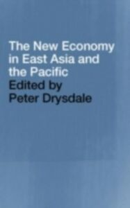 Ebook in inglese New Economy in East Asia and the Pacific