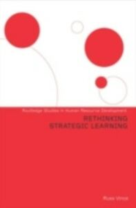 Ebook in inglese Rethinking Strategic Learning Vince, Russ