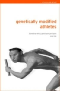 Ebook in inglese Genetically Modified Athletes Miah, Andy