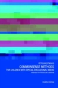 Foto Cover di Commonsense Methods for Children with Special Educational Needs, Ebook inglese di  edito da Taylor and Francis