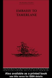 Ebook in inglese Embassy to Tamerlane Clavij, lavijo
