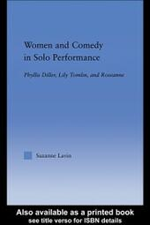 Women and Comedy in Solo Performance