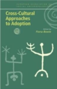 Ebook in inglese Cross-Cultural Approaches to Adoption -, -