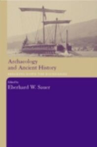 Foto Cover di Archaeology and Ancient History, Ebook inglese di  edito da Taylor and Francis