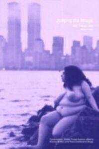 Foto Cover di Judging the Image, Ebook inglese di Alison Young, edito da Taylor and Francis
