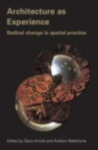 Foto Cover di Architecture as Experience, Ebook inglese di  edito da Taylor and Francis