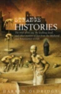 Ebook in inglese Strange Histories Oldridge, Darren