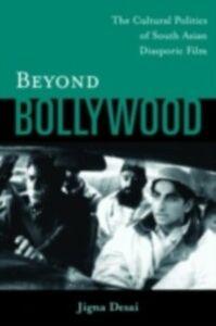 Foto Cover di Beyond Bollywood, Ebook inglese di Jigna Desai, edito da Taylor and Francis