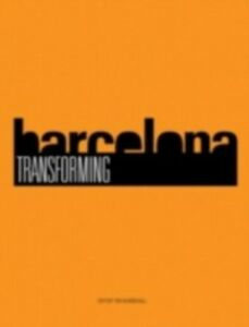 Ebook in inglese Transforming Barcelona -, -