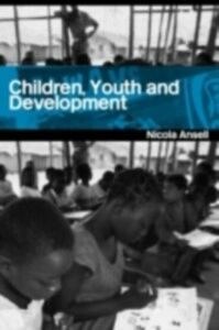 Ebook in inglese Children, Youth and Development Ansell, Nicola
