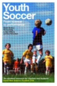 Ebook in inglese Youth Soccer Reilly, Thomas , Richardson, Dave , Stratton, Gareth , Williams, A. Mark