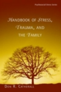 Ebook in inglese Handbook of Stress, Trauma, and the Family -, -