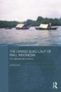 Ebook in inglese Orang Suku Laut of Riau, Indonesia Chou, Cynthia