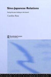 Ebook in inglese Sino-Japanese Relations Rose, Caroline