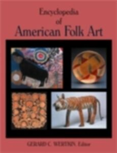 Foto Cover di Encyclopedia of American Folk Art, Ebook inglese di  edito da Taylor and Francis