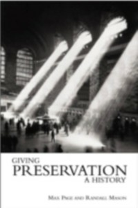 Ebook in inglese Giving Preservation a History -, -