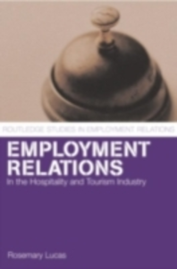 Ebook in inglese Employment Relations in the Hospitality and Tourism Industries Lucas, Rosemary