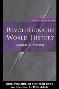 Ebook in inglese Revolutions in World History Richards, Michael D.