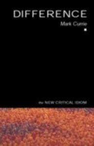 Foto Cover di Difference, Ebook inglese di Mark Currie, edito da Taylor and Francis