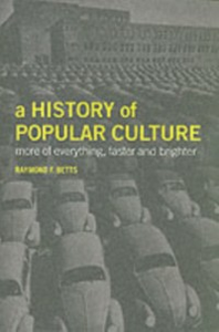 Ebook in inglese History of Popular Culture Betts, Raymond F.
