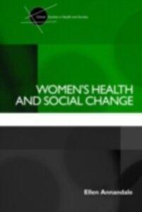 Ebook in inglese Women's Health and Social Change Annandale, Ellen