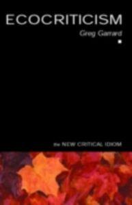 Ebook in inglese Ecocriticism Garrard, Greg