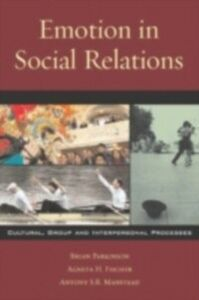 Foto Cover di Emotion in Social Relations, Ebook inglese di AA.VV edito da Taylor and Francis