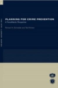 Ebook in inglese Planning for Crime Prevention Kitchen, Ted , Schneider, Richard H