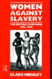 Ebook in inglese Women Against Slavery Midgley, Clare