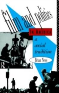 Ebook in inglese Film and Politics in America Neve, Brian