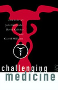 Ebook in inglese Challenging Medicine -, -
