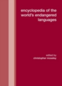 Ebook in inglese Encyclopedia of the World's Endangered Languages Moseley, Christopher