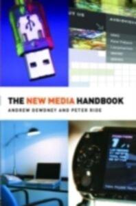 Ebook in inglese New Media Handbook Dewdney, Andrew , Ride, Peter