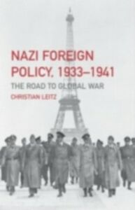 Foto Cover di Nazi Foreign Policy, 1933-1941, Ebook inglese di Christian Leitz, edito da Taylor and Francis