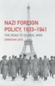 Ebook in inglese Nazi Foreign Policy, 1933-1941 Leitz, Christian