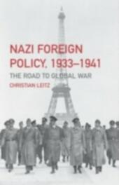 Nazi Foreign Policy, 1933-1941