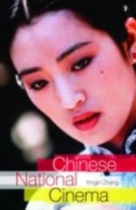 Ebook in inglese Chinese National Cinema Zhang, Yingjin