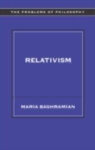 Ebook in inglese Relativism Baghramian, Maria