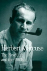 Ebook in inglese New Left and the 1960s Marcuse, Herbert